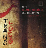 ARTE QUATTRO FABBRICHE UNA BIBLIOTECA Italy 2001 Catalogue